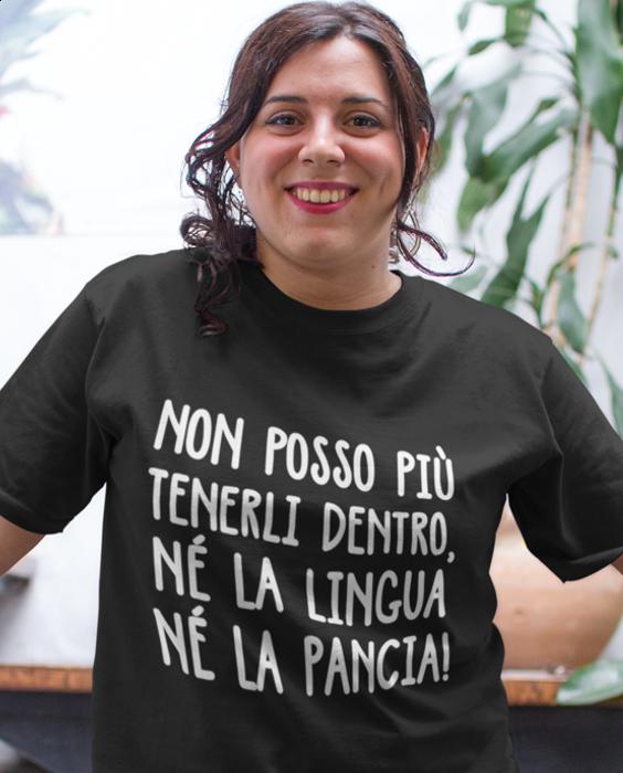 Maglietta divertente né la lingua né la pancia
